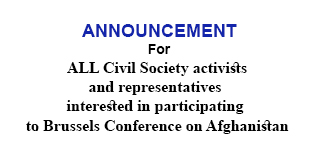 Announcement For All Civil Society activists and Representatives, Interested in Participating to Brussels Conference on Afghanistan